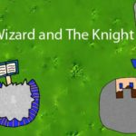 The Wizard and The Knight